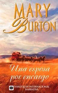 Una esposa por encargo par Mary Burton