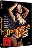 Dangerous Love Lust und kostenlos online stream