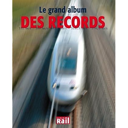 Grand Album des Records (le)