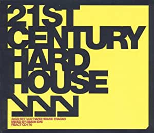 Twenty First Century Hard House