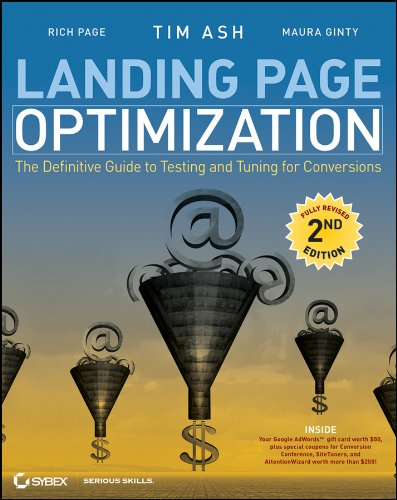 Landing Page Optimization: The Definitive Guide to Testing and Tuning for Conversions (English Edition)