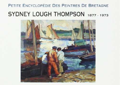 Sydney Lough Thompson, 1877-1913 par Sydney Lough Thompson