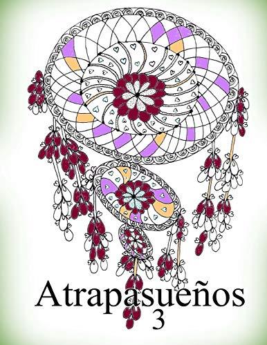 Atrapasueños 3: libro para colorear para adultos: Volume 3