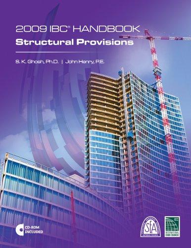 2009 IBC Handbook: Structural Provisions (International Code Council) (Ibc 2009)
