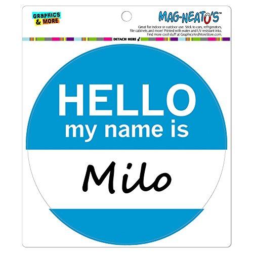 milo-hello-my-name-is-mag-neato-s-tm-automotive-car-kuhlschrank-locker-vinyl-magnet