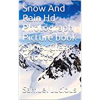 Snow And Rain Hd Photograph Picture book Super Clear Photos