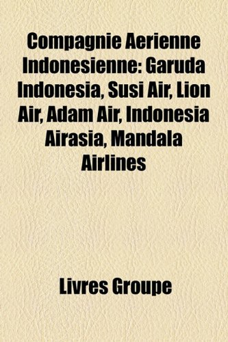 compagnie-arienne-indonsienne-garuda-indonesia-susi-air-lion-air-adam-air-indonesia-airasia-mandala-