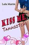 Kiss me, Tamagotchi: Die Suche nach dem Maß der Dinge