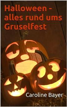 Halloween - Alles rund ums Gruselfest