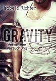 Gravity: Verbotene Versuchung (Gravity Reihe)