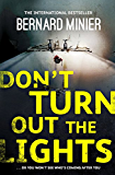Don't Turn Out the Lights (Commandant Servaz Book 3)