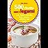 500 ricette con i legumi (eNewton Manuali e Guide)