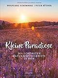 Kleine Paradiese: Die schönsten Naturschutzgebiete in NRW - Peter Rüther