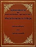 Anleitung galvanisieren vergolden usw Galvanoplastik Galvanostegie Handbuch der elektrolytischen Metallniederschl�ge auf CD 680 Seiten Bild