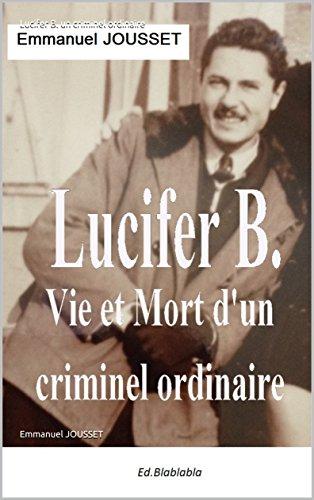 Couverture du livre Lucifer B. un criminel ordinaire