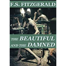 The Beautiful and the Damned (Annotated) (English Edition)