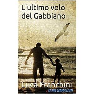 L'ultimo volo del Gabbiano 2 spesavip