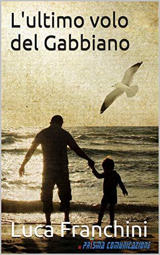 L'ultimo volo del Gabbiano 1 spesavip