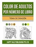 Color De Adultos Por  Número De Libro: Tema De Dragón