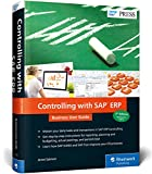 Controlling with SAP ERP: Business User Guide (SAP PRESS: englisch)