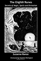 The English Runes: Secrets of Magic, Spells and Divination