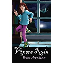 Vipers Ruin (Daisy Dunbar, Dragon's Daughter) (Volume 3) by Bex Archer (2014-09-16)