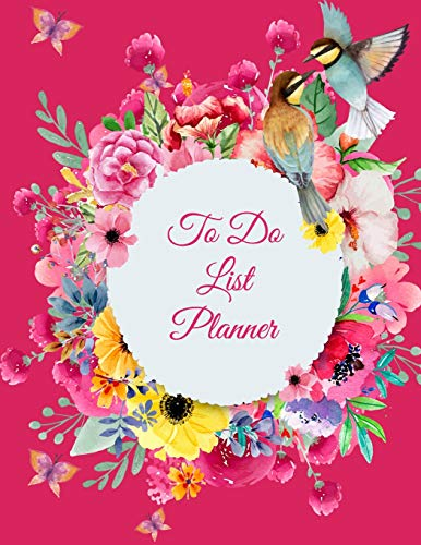 To Do List Planner: Lady Pink Flowers, 2019 Weekly Monthly To Do List 8.5