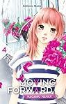 Moving Forward, tome 4 par Nanaji
