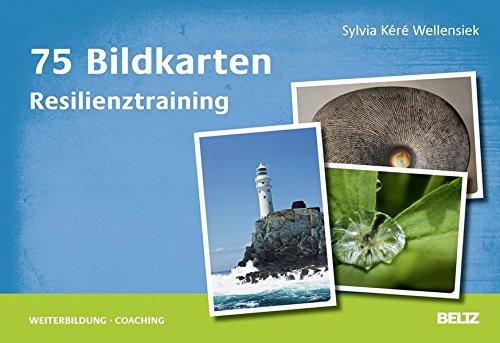75 Bildkarten Resilienztraining (Beltz Weiterbildung / Fachbuch)