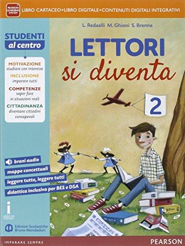 Lettori si diventa. Per la Scuola media. Con e-book. Con espansione online: 2