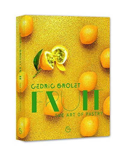 Fruit : The Art of Pastry