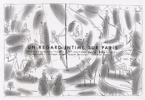 Un regard intime sur Paris