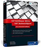 SAP NetWeaver BW und SAP BusinessObjects: Das umfassende Handbuch (SAP PRESS)