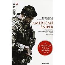 American sniper. Autobiografia del cecchino più letale della storia americana