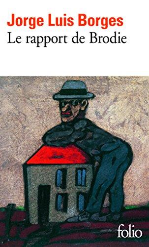 Le rapport de Brodie par Jorge Luis Borges