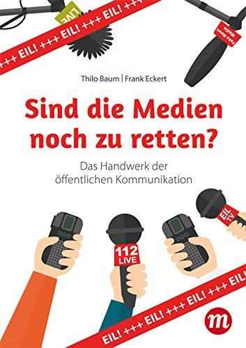 Buchseite und Rezensionen zu 'Sind die Medien noch zu retten?' von Thilo Baum