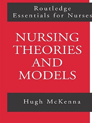 Nursing Theories and Models (Routledge Essentials for Nurses) by Hugh McKenna (1997-03-04)