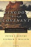 Kingdom Through Covenant hb