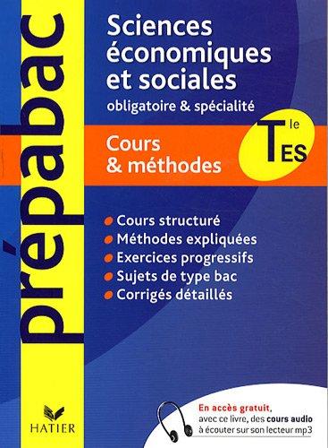 Sciences économiques et sociales Terminale ES : Cours et méthodes