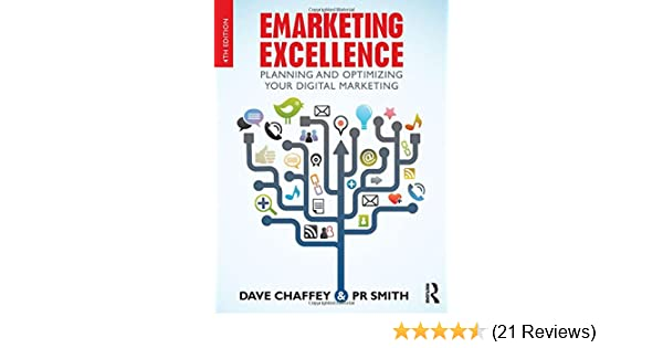 Emarketing excellence planning and optimizing your digital emarketing excellence planning and optimizing your digital marketing amazon dave chaffey pr smith 8601400048009 books fandeluxe Gallery