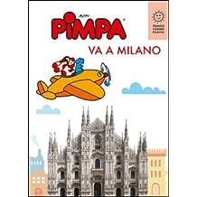 Pimpa va a Milano. Ediz. illustrata
