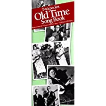 Backpocket Old Time Song Book by Wayne Erbsen (2011-09-01)