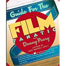 Guide for the Film Fanatic