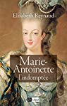 Marie-Antoinette l'indomptée par Reynaud