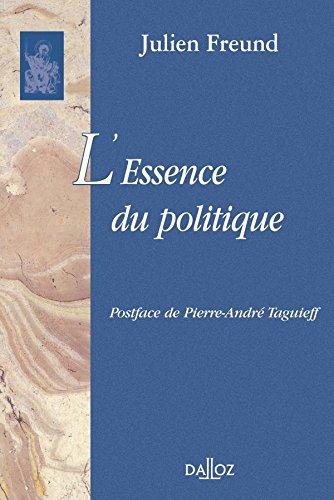 L'essence du politique par Julien Freund