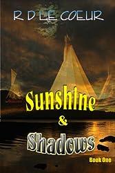 Sunshine & Shadows Book 1