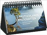 Tischkalender Deutschland 365 Reisen zu Naturparadiesen: ein immerwährender Kalender mit
