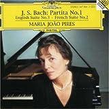 Bach: Partita No.1 / English Suite No.3 / French Suite No.2