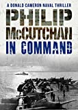 In Command (Donald Cameron Naval Thriller Book 8) (English Edition)