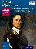 Oxford AQA History for A Level: Stuart Britain...